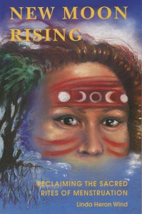 New Moon Rising – Reclaiming the Sacred Rites of Menstruation